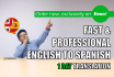 translate English to Spanish in ONE day up to 800 words