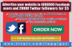 advertise your website to 4000000 Facebook users and 400000 Twitter followers