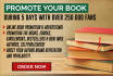 promote Your Book during 5 days with over 250 000 fans