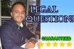 answer any legal question GUARANTEED best legal advice