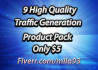 give You 9 High Quality Traffic Generation Products Only