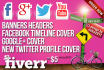 design any type of banner, facebook timeline photo, NEW Google and Twitter Cover