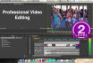 do Professional Video editing, Audio Syncing