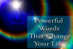 give you an affirmation to change your circumstances