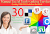 provide 30 High PR manual Social Bookmarks