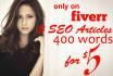 write 3 perfect SEO articles 400 words 100 percent uniqe