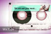 produce a video mix tape of 1 of your songs