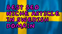 create a Swedish niche article in a Swedish domain