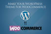 make your WordPress theme WooCommerce Supported