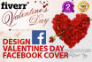 design your Facebook cover for this valentines
