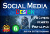 do TWO social media designs like fb covers headers etc