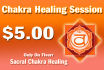 perform a Sacral Chakra healing session on you