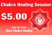 perform a Root Chakra healing session on you