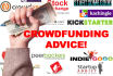 give you advice on your crowdfunding campaign