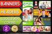 design catchy Google ads,Facebook ads,Covers,Web banners,Headers