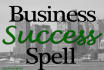 cast a spell for the prosperity and financial success of your business