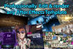 professionally edit and render any After Effects Template