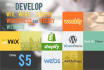 develop wix, webs, shopify, weebly and wordpress website