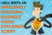 write an amazingly engaging business video explainer script