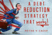 give a Debt Elimination strategy that REALLY works