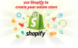 create your SHOPIFY Store from scratch