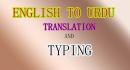do English to Urdu translation and typing
