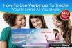 show You How to Use Webinars to Treble Your Income as You Sleep