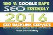 do 5,000 Google Safe seo BACKLINKS