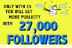 give you 27,000 new real followers