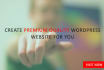 create premium quality Wordpress website or blog for you