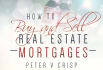 show you how to Make MONEY from Real Estate Mortgages
