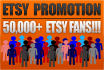 use an Etsy Promotion to promote your Etsy shop to 50,000 plus Etsy fans