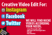 edit 4 videos for instagram or social media