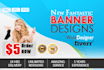 design a New Fantastic Banner delivered within 24 hours