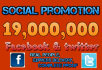 promote your website or any link 19,000,000 people on Facebook twitter 24 hours