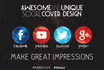 design Awesome and UNIQUE Facebook, Twitter, Youtube Cover