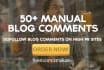 do manually 50 blog comment 2pr7 4pr6 10pr5 10pr4 12pr3 12pr2 dofollow backlinks