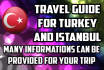 be your travel assistance for Istanbul and Turkey trip