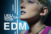sing on your EDM song