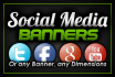 design and ads you any social media banner of your choice