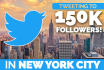 tweet Your Message TWICE To 150K New York Twitter Followers