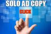 write A SUPER Solo Ad  Copy