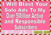 blast Your Solo Ads To Over 5Million Targeted Subscribers