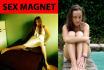 do a magic ritual which makes you a sex magnet