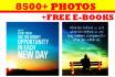 send 8500 Inspirational Positive Photos with EBooks