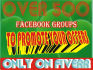 provide you over 500 Facebook Groups with more than 10,000,000 Members FREE