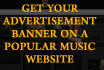 get your hip hop banner advertised on a POPULAR music website