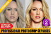 do Photoshop Editing Retouching in 24hrs