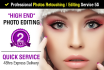 retouch Photo or EDIT Image Professionally