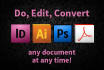 do edit convert indesign illustrator photoshop files
